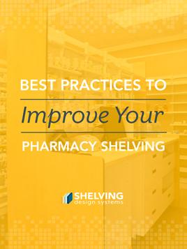 Improve Your Pharmacy Shelving