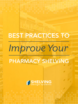Improve Your Pharmacy Shelving